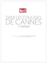 Dans les coulisses de Cannes