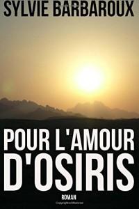 Pour l'amour d'Osiris