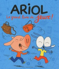 Ariol : Le grand livre de jeux !