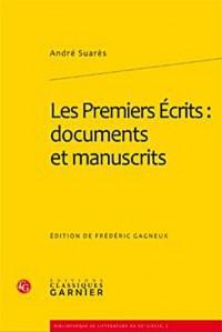Les Premiers Ecrits : documents et manuscrits