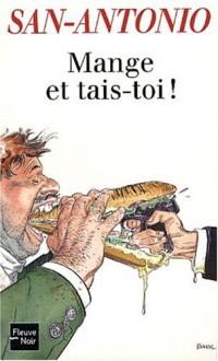 Mange et tais-toi