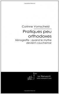 Pratiques Peu Orthodoxes