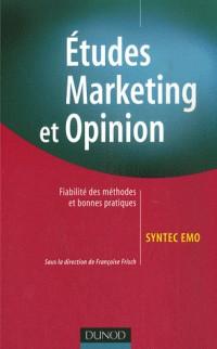 Etudes Marketing et Opinion : Fiabilité des méthodes et bonnes pratiques