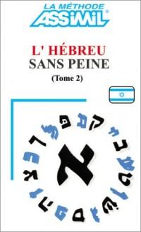 L'Hébreu sans peine, tome 2