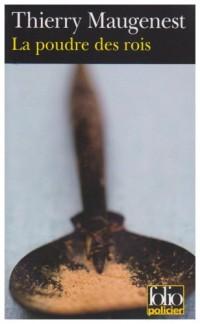 La poudre des rois: Une enquête au XIIIᵉ siècle