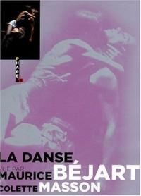La danse vue par Maurice Béjart et Colette Masson