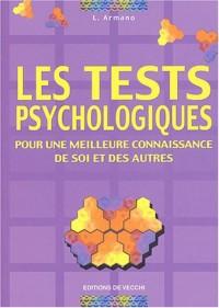 Les tests psychologiques : Pour une meilleure connaissance de soi et des autres