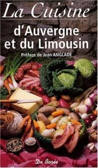 La cuisine d'Auvergne et du Limousin