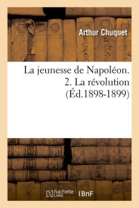 La Jeunesse de Napoleon 2  ed 1898 1899