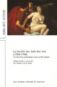 La Société des Amis des Arts (1789-1798) : Un mécénat patriotique sous la Révolution