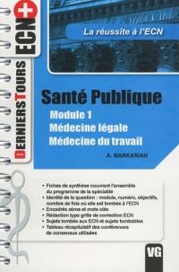 Santé publique Module 1 : Médecine légale, Médecine du travail