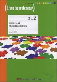 Biologie et physiopathologie 1e ST2S : Livre du professeur