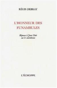 L'honneur des funambules : Réponse à Jean Clair sur le surréalisme