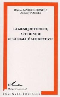 La musique techno, art du vide ou société alternative ?