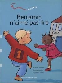 Benjamin n'aime pas lire : La dyslexie
