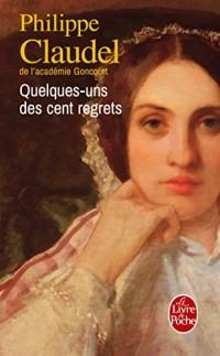 Quelques-uns des cent regrets