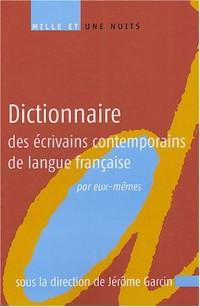 Dictionnaire des écrivains contemporains de langue française