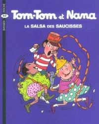 Tom-Tom et Nana, Tome 30 : La salsa des saucisses