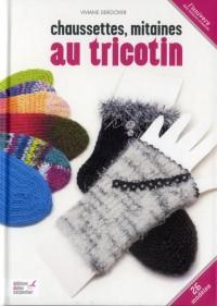 Trico Sans Aiguille (Chaussettes, Chaussons, Mitaines...)
