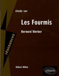 Etude sur Bernard Werber : Les Fourmis