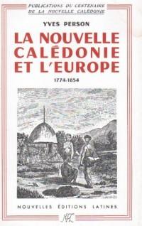 La Nouvelle Calédonie et l'Europe 1774-1854