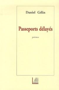 Passeports délayés