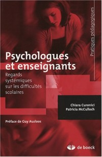 Psychologues et enseignants : Regards systémiques sur les difficultés scolaires