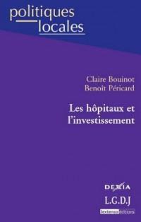 Les hôpitaux et l'investissement