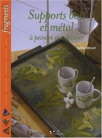 Supports bois et métal à peindre et à décorer