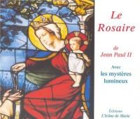 Le rosaire : Avec les mystères lumineux