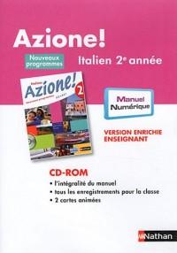Italien 2e année Azione ! : Version enrichie enseignant (1Cédérom)