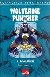 Wolverine punisher t.1 : revelation