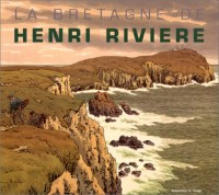 La Bretagne de Henri Riviere