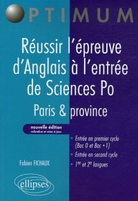Réussir l'épreuve d'Anglais à l'entrée de Sciences Po : Paris & province