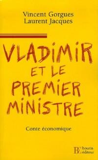 Vladimir et le Premier ministre : Tempête sur les idées du Prince