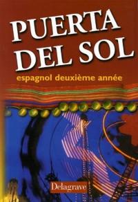 Puerta del Sol : Espagnol, deuxième année (Livre de l'élève)