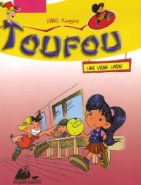 Toufou : Une vraie chipie