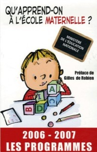 Qu'apprend-on à l'école maternelle ? : Les programmes