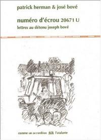 Numéro d'écrou 20671 U : Lettres au détenu José Bové (1CD audio)