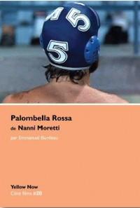 Palombella Rossa de Nanni Moretti