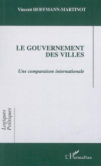 Le gouvernement des villes : Une comparaison internationale