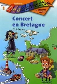Concert en Bretagne Niveau 1