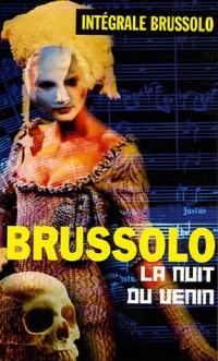 Intégrale Brussolo : La nuit du venin