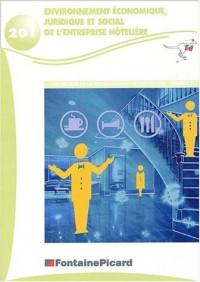 Environnement économique, juridique et social de l'entreprise hôtelière Terminale BEP restauration et hôtellerie