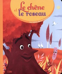 Les fables de la Fontaine: Le chêne et le roseau - Dès 3 ans