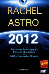 Prévisions astrologiques 2012 : Pensées et ressentis sur 2012 ou L'Union des Mondes