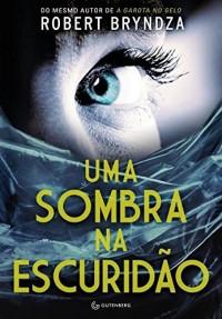 Uma Sombra na Escuridão (Em Portuguese do Brasil)