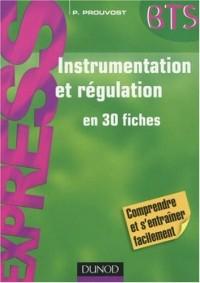Instrumentation et régulation en 30 fiches BTS