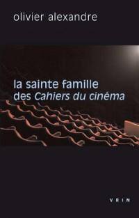 La sainte famille des Cahiers du cinéma