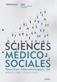 Sciences médico-sociales Tle BEP CSS : Travaux dirigés / Fiches méthodologiques